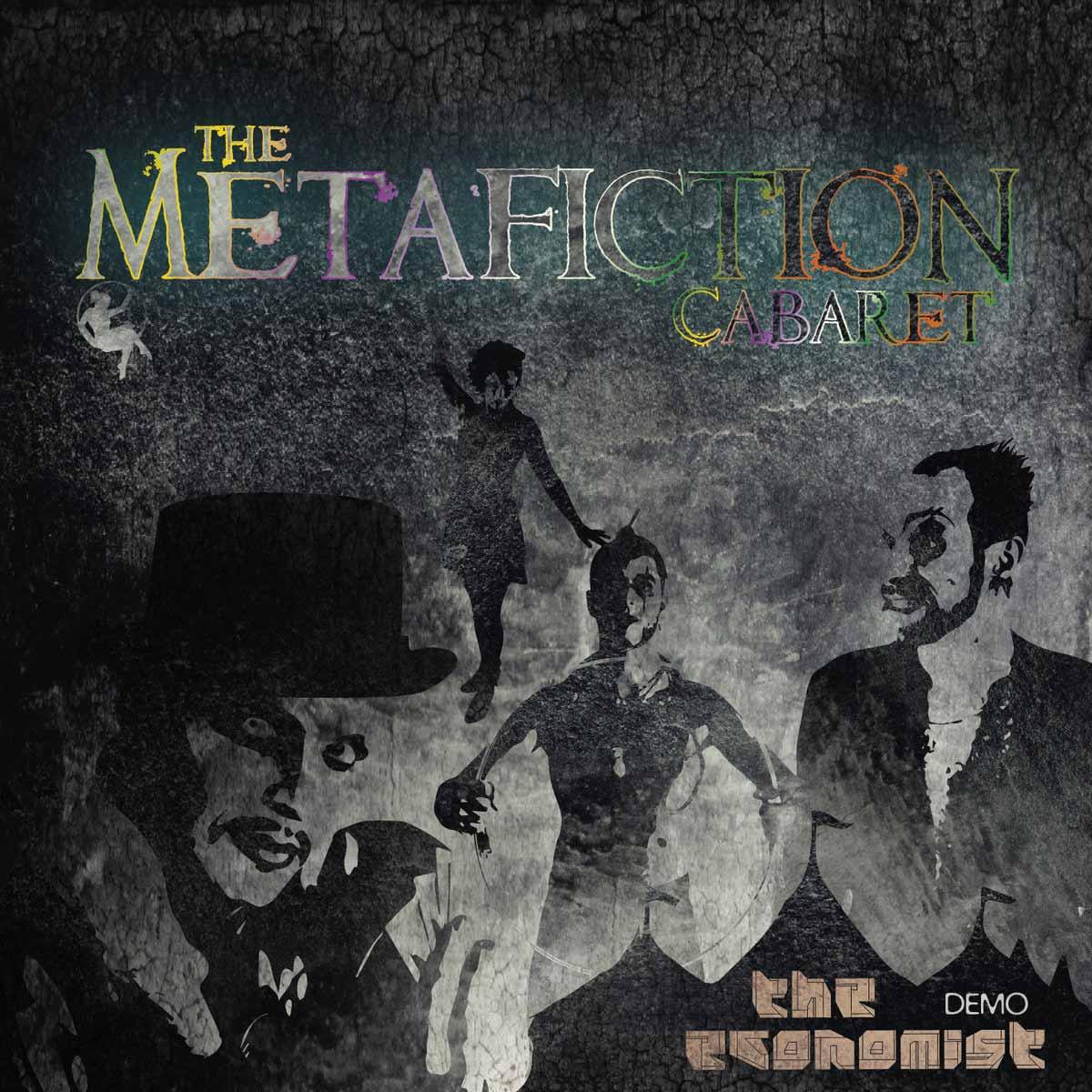 ECONOMIST DEMO COVER - THE METAFICTION CABARET