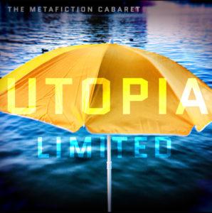 Cover_Utopia_ltd_quadrat_The Metafiction Cabaret