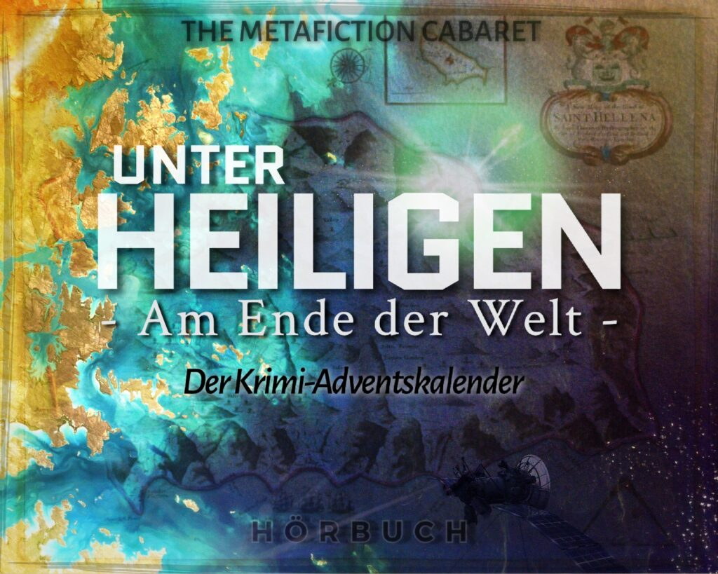 Unter Heiligen_The Metafiction Cabaret_Cover